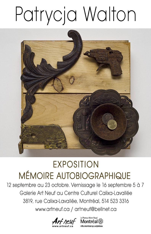 Mémoire autobiographique. Galerie ArtNeuf. Montreal, QC. 2013